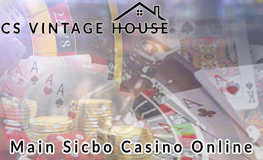 Casino Online - Main Sicbo Casino Online - Csvintagehouse